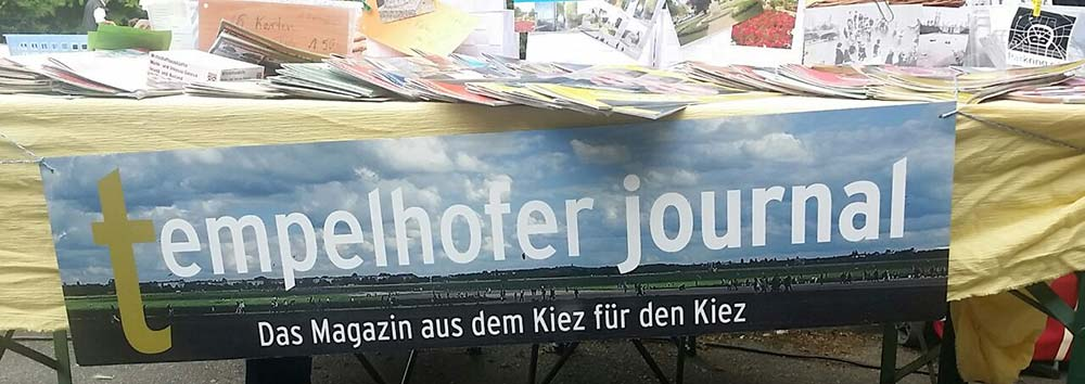 Tempelhofer Journal: Das Lokalmagazin aus dem Kiez für den Kiez © Dieter Düvelmeyer